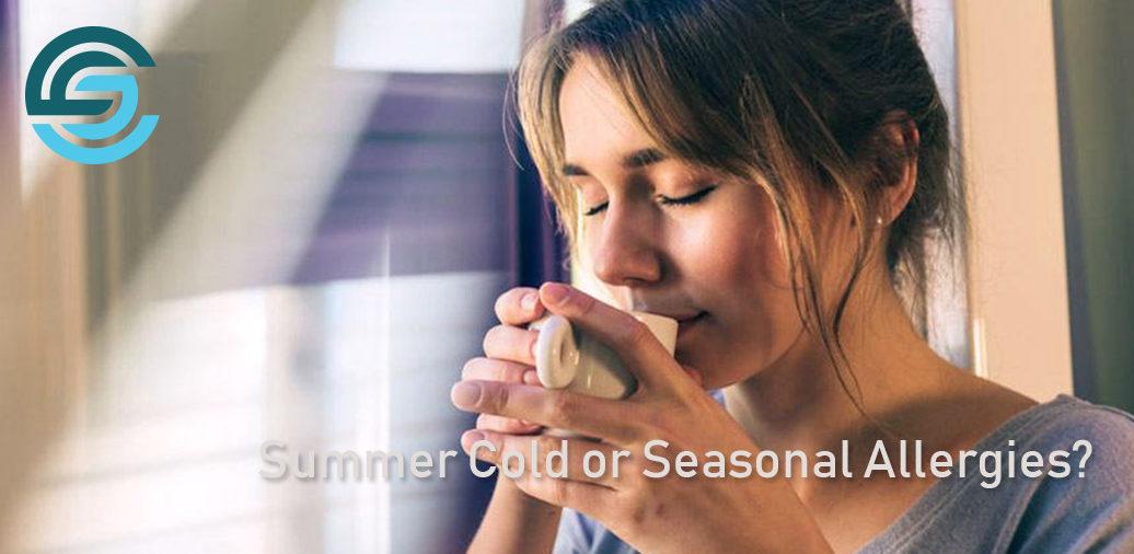 Summer Cold or Seasonal Allergies?
