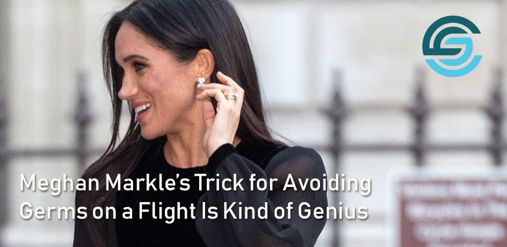 Meghan Markle's Trick for Avoiding Germs on a Flight Is Kind of Genius