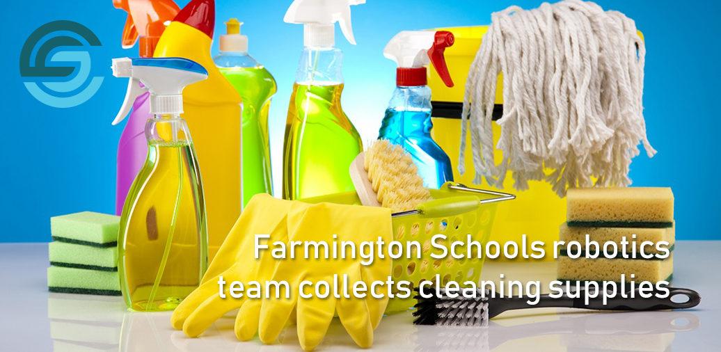 Farmington Schools robotics team collects cleaning supplies