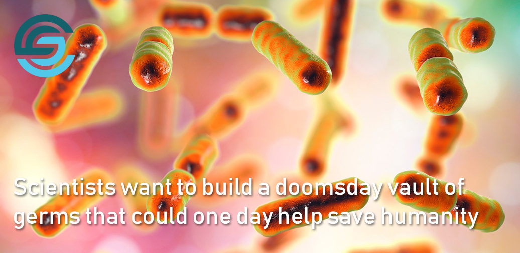 Scientists want to build a doomsday vault of germs that could one day help save humanity