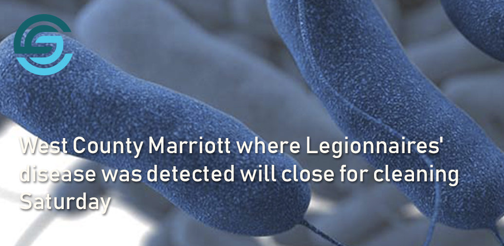 West County Marriott where Legionnaires' disease was detected will close for cleaning Saturday