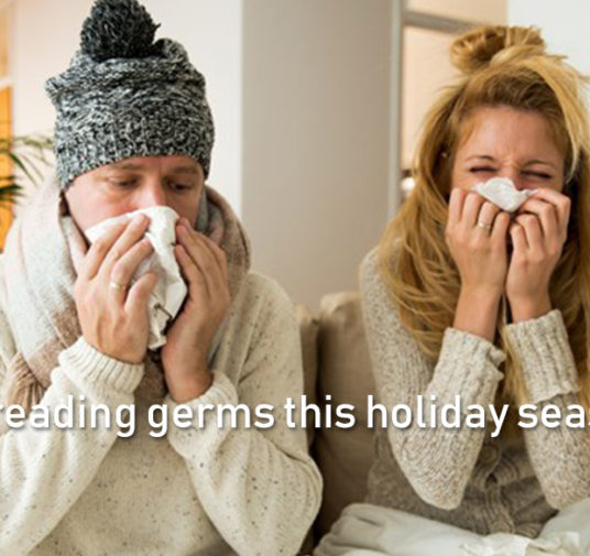 Stop spreading germs this holiday season